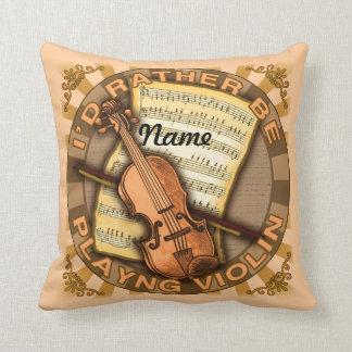Rather Play Violin Pillow