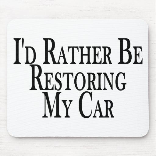 Rather Restore Car Mouse Pad