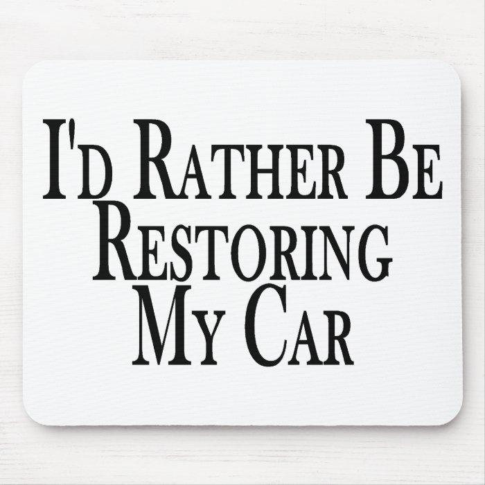 Rather Restore Car Mouse Pad