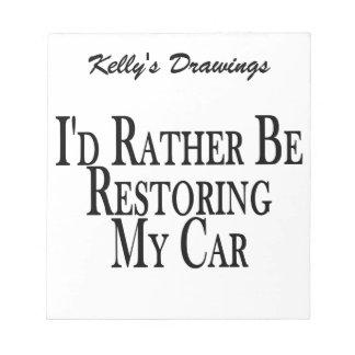 Rather Restore Car Notepad