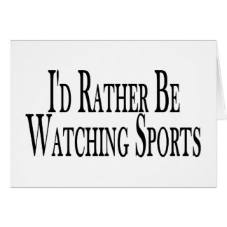 Rather Watch Sports Card