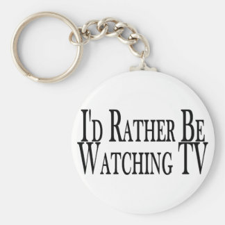 Rather Watch TV Keychain