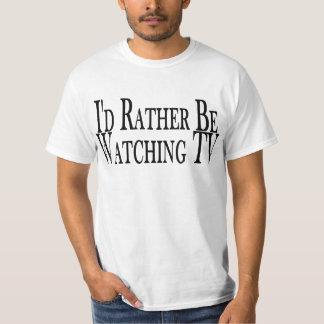 Rather Watch TV Tee Shirt