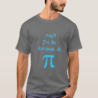 Rational As Pi T-Shirt