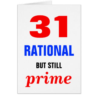Rational but Primal Birthday Greeting Cards