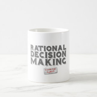 Rational Decision Making - Closed For Lunch Coffee Mug