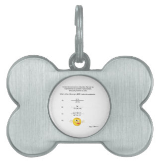 Rational Expression Pet ID Tag