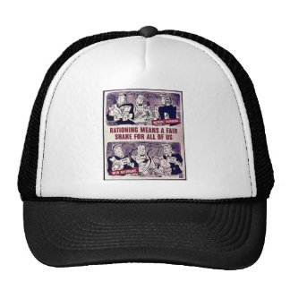 Rationing Means A Fair Share For All Of Us Trucker Hat