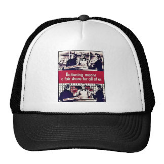 Rationing Means A Fair Share For All Of Us Mesh Hats