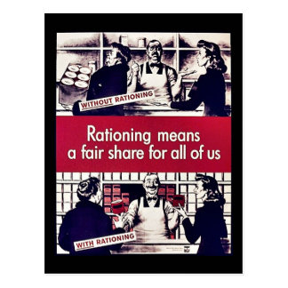 Rationing Means A Fair Share For All Of Us Postcard