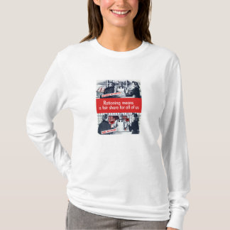 Rationing Means A Fair Share For All Of Us -- WW2 T-Shirt