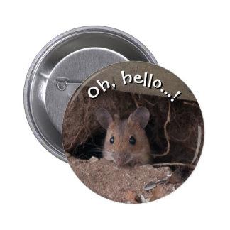 Ratón en agujero pin redondo de 2 pulgadas