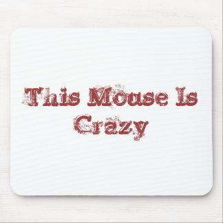 Ratón loco alfombrillas de raton