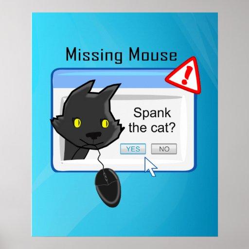 ¿Ratón que falta? ¡Azote el gato! Posters