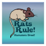 Rats Rule! Posters