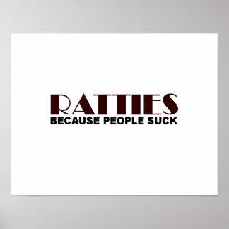 Ratties porque la gente chupa póster