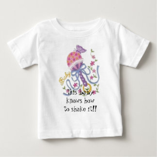 rattle, this baby knows howto shake it!! baby T-Shirt