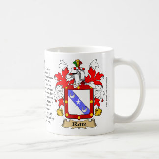 Rau, the Origin, the Meaning and the Crest Coffee Mug