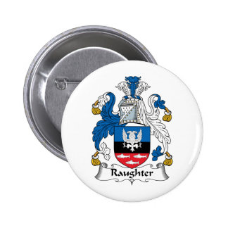 Raughter Family Crest Button