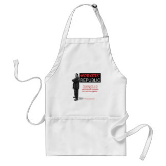 Raul: The workers, WE are the company... Adult Apron