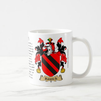 Rausch, the Origin, the Meaning and the Crest Coffee Mug