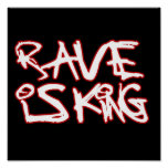 Rave Is King Poster
