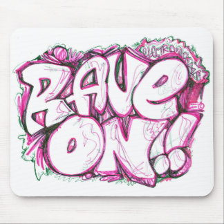 RAVE ON PC!! MOUSE PAD