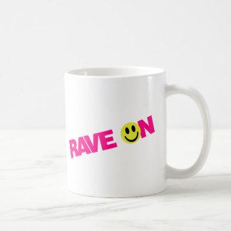 Rave On - Raver Music DJ Clubbing Coffee Mug