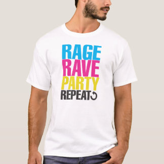 RAVE RAGE PARTY REPEAT T-Shirt