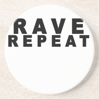 Rave Repeat Shirts.png Drink Coaster