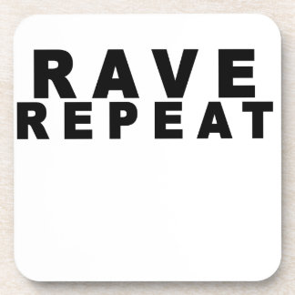Rave Repeat Shirts.png Drink Coasters