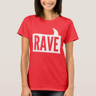 Rave Talk T-Shirt
