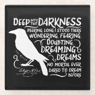 Raven (Deep Into That Darkness) by Edgar Allan Poe Glass Coaster
