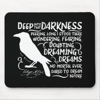 Raven (Deep Into That Darkness) by Edgar Allan Poe Mouse Pad