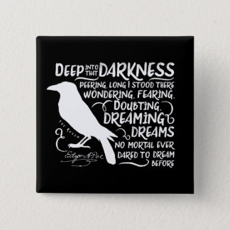 Raven (Deep Into That Darkness) by Edgar Allan Poe Pinback Button