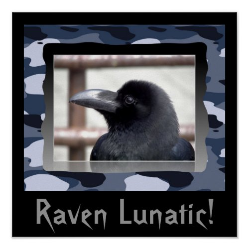 Raven Lunatic! Poster - abstract camo wall decor