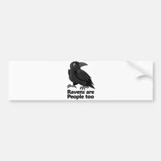Ravens are People too Car Bumper Sticker