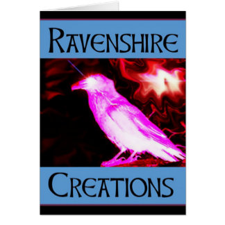 Ravenshire Creations Greeting Card