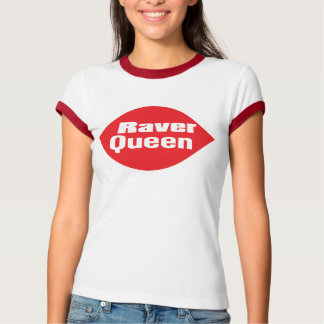 Raver Queen T-Shirt