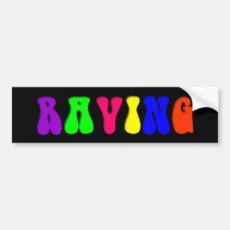 RAVING Rainbow Bumper Sticker