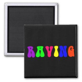 RAVING Rainbow Magnet