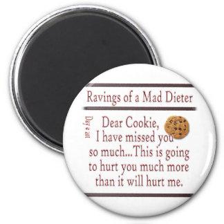 Ravings de un Dieter_Cookie enojado Imán Redondo 5 Cm
