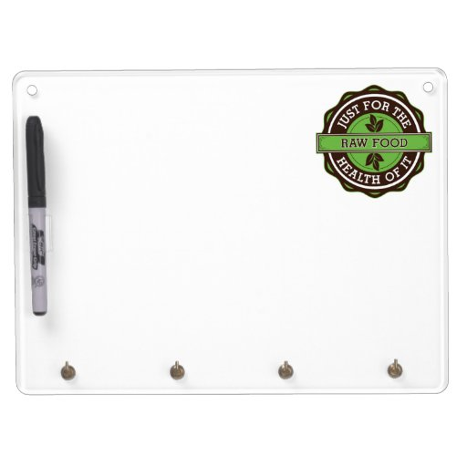 Raw Food Just For the Health of It Dry Erase Whiteboard