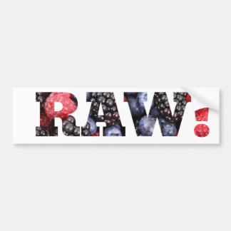"""Raw foods """" I LOVE IT RAW!"""" Bumper Sticker"""