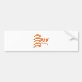 Raw Healthy Bumper Sticker