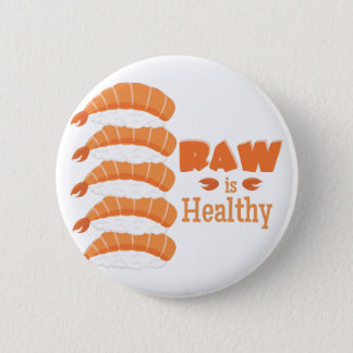 Raw Healthy Button