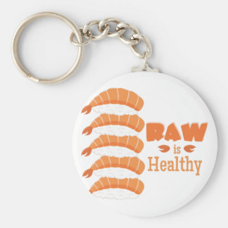 Raw Healthy Keychain