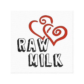 Raw Milk Love Canvas Print