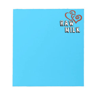 Raw Milk Love Notepad