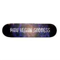 Raw Vegan Goddess Skateboard